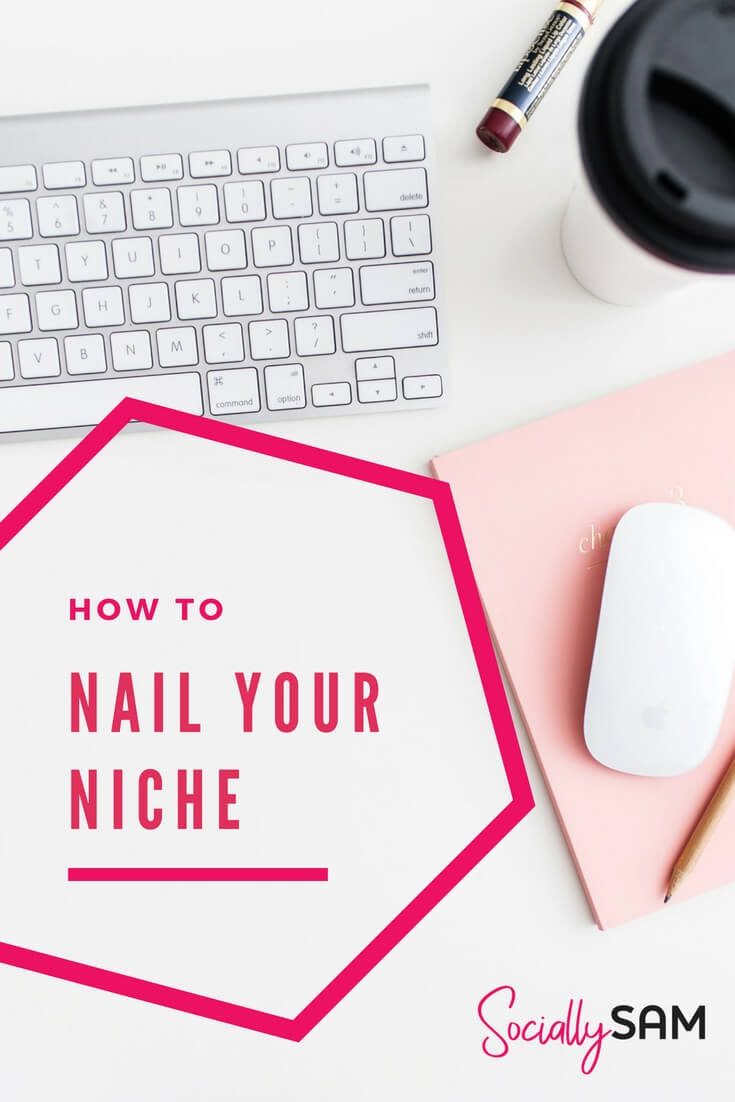 How To Nail Your Niche