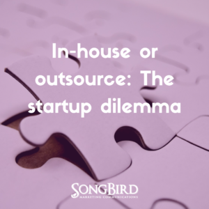 In-House or Outsource: The Startup Dilemma