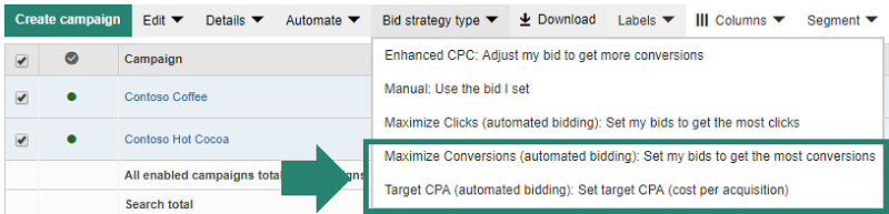 Bing offers 2 new automated ad bidding strategies:  and quot;Target CPA and quot; and  and quot;Maximize Conversions. and quot;