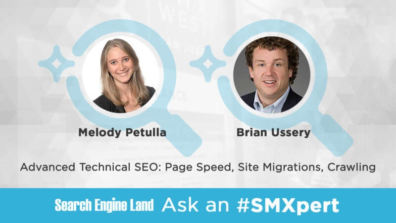 Ask the SMXpert — Page speed, site migrations and crawling