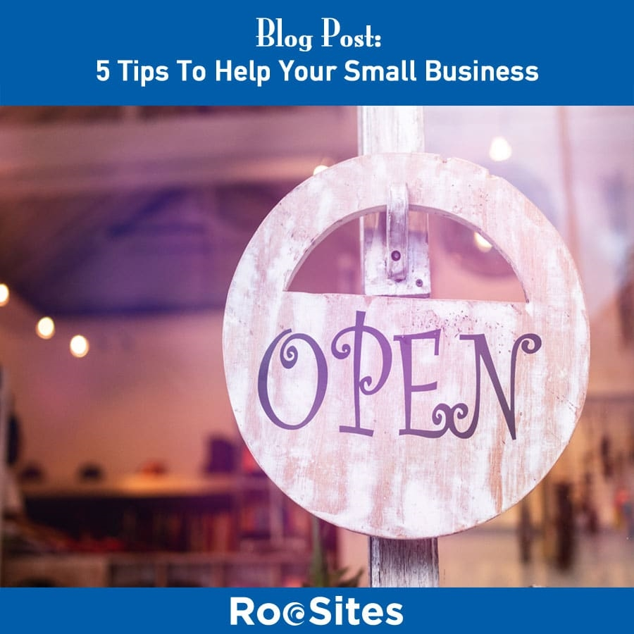 5 Tips To Help Your Small Business