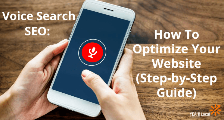 Voice Search SEO: How To Optimize Your Website (Step-by-Step Guide)
