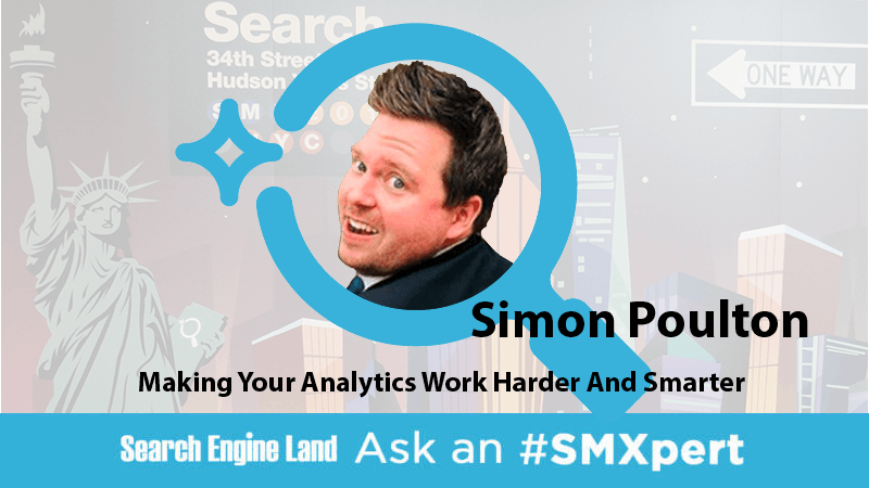 Ask an SMXpert: New approaches in customization can build better analytics reports