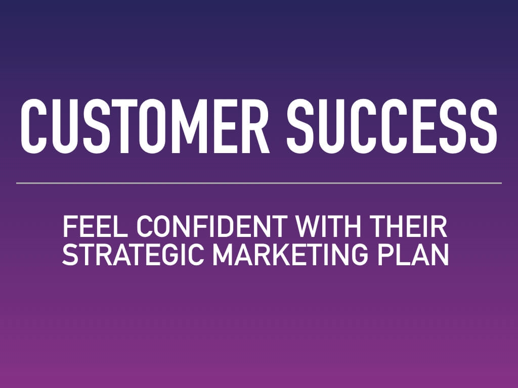 Customer success — feel confident with their strategic marketing plan. An elevator pitch that doesnt help your customers realize how you can help them reach the success they crave is going to fail. Learn more.