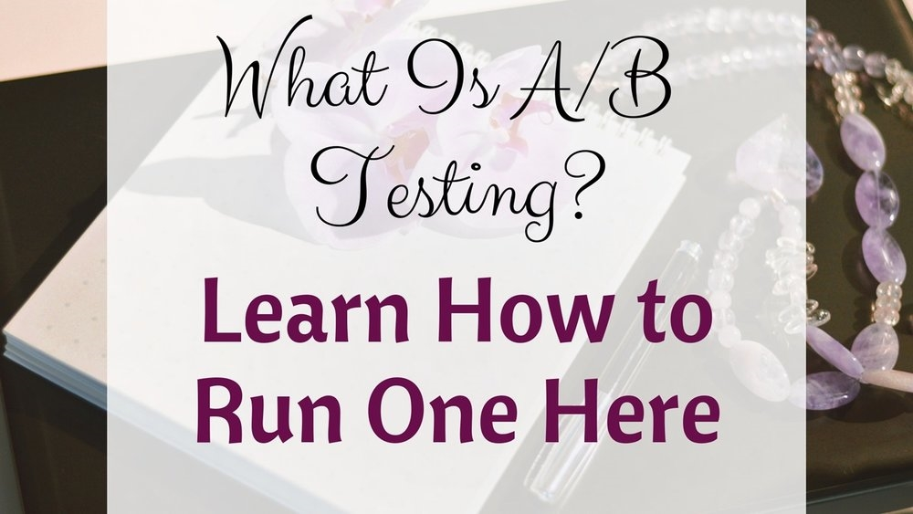 What Is A/B Testing? Learn How to Run One Here