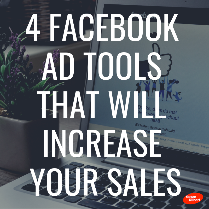 4 Facebook Ad Tools that will Increase Your Sales