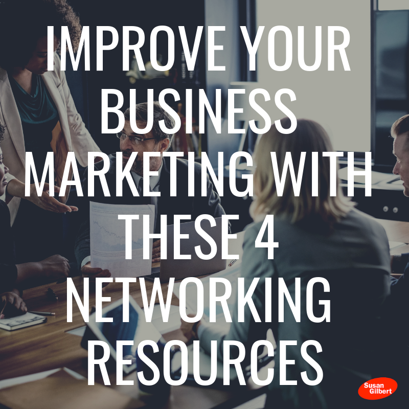 4 Networking Resources That Will Help Your Business Soar