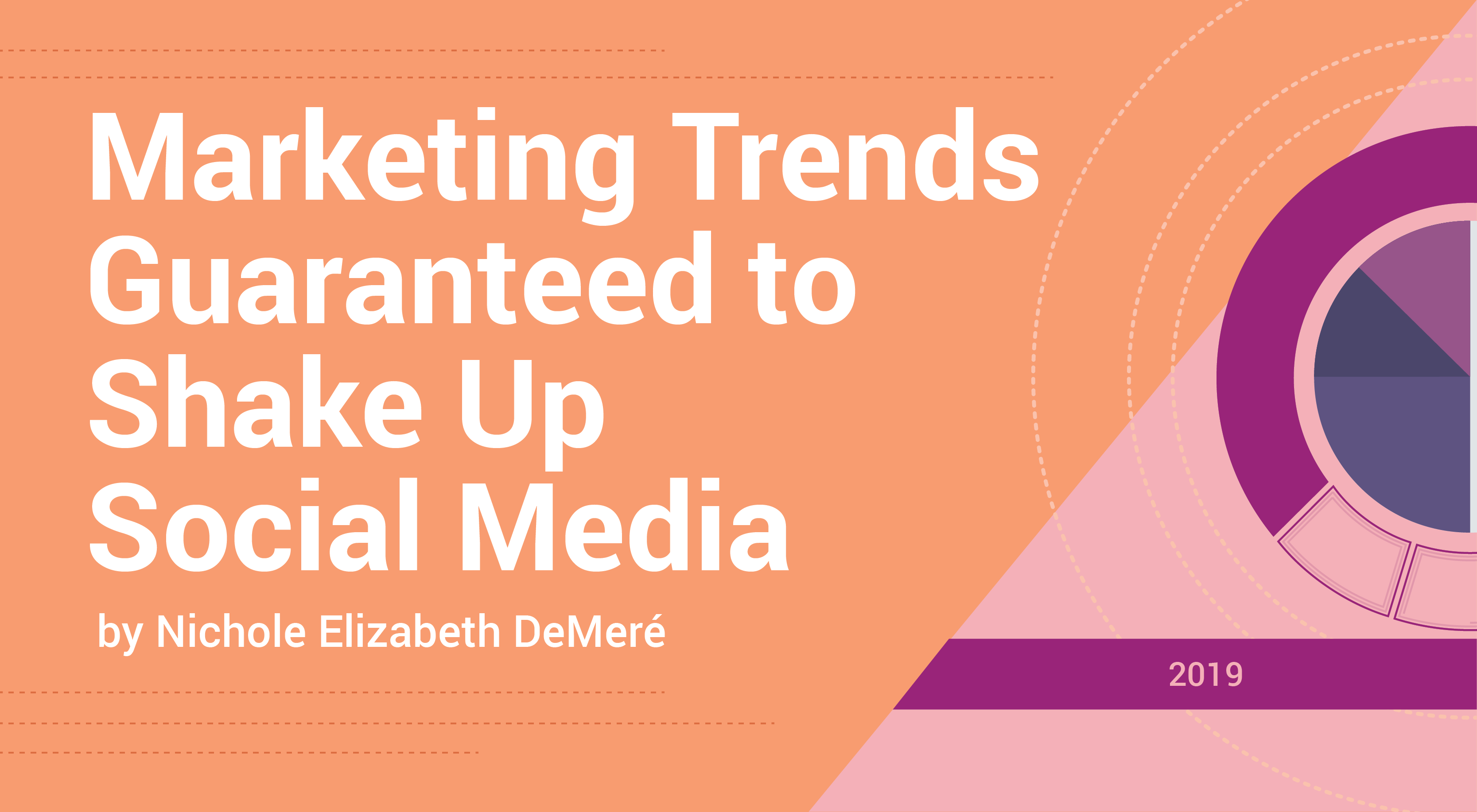 2019 Marketing Trends Guaranteed to Shake Up Social Media