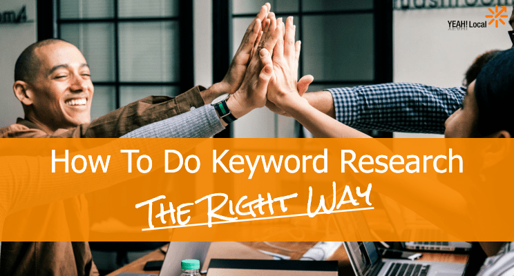 How to Do Keyword Research (The Right Way)