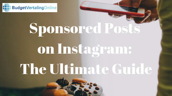 Sponsored Posts on Instagram: The Ultimate Guide