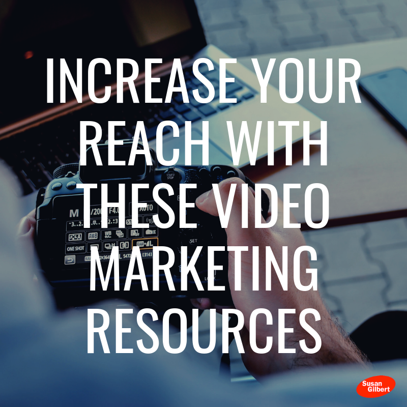 Increase Your Reach With These Video Marketing Resources
