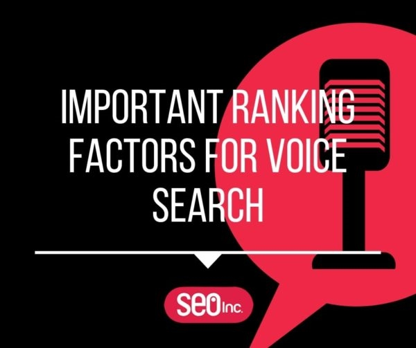 What are the Most Important Ranking Factors for Voice Search?