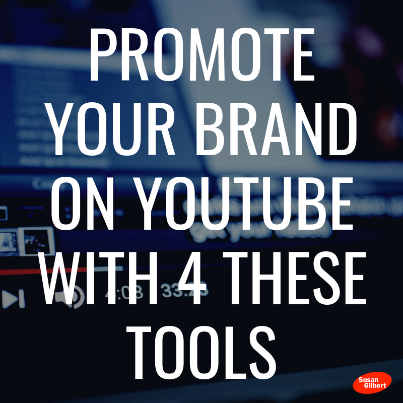 Promote Your Brand On YouTube With 4 These Tools