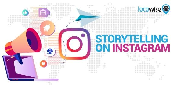 Storytelling on Instagram