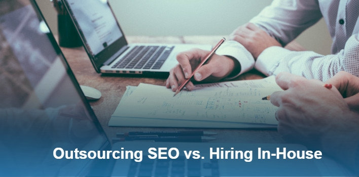 Should Your Business Be Doing SEO In-House vs. Outsourcing?