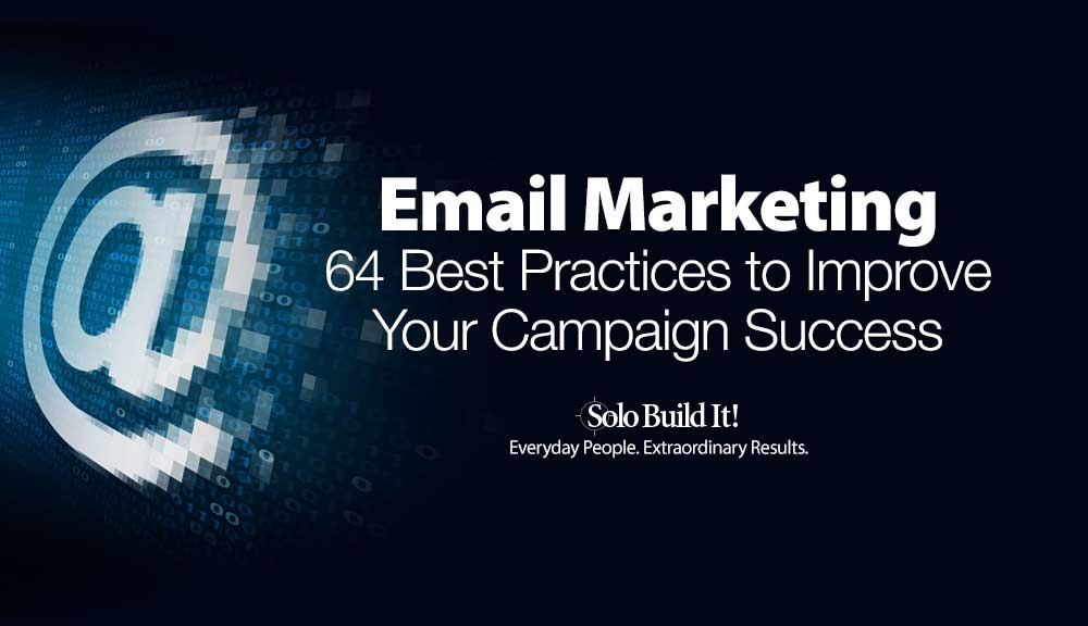 Email Marketing: 64 Best Practices to Improve Your Campaign Success