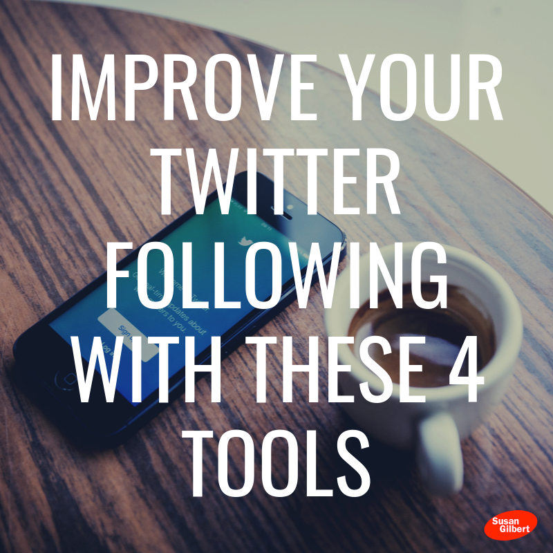Improve Your Twitter Following With These 4 Tools