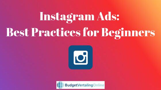 Instagram Ads: Best Practices for Beginners