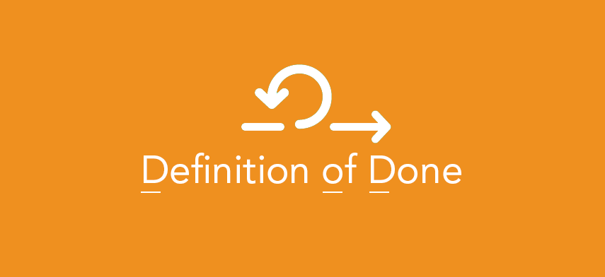 """DONE Understanding of the """"Definition of DONE"""""""