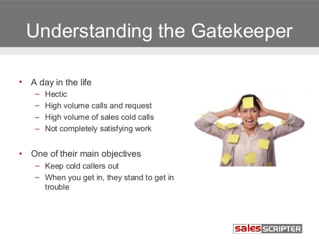 How to Get Past the Gatekeeper [A Guide to Getting Contact with Decision Makers]