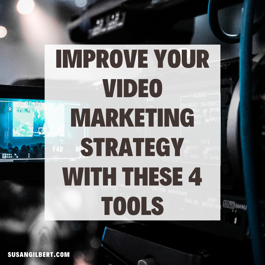 Improve Your Video Marketing Strategy With These 4 Tools