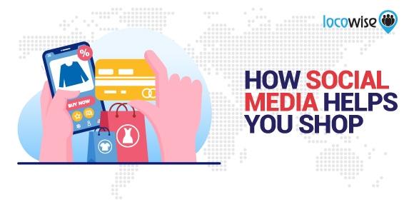How Social Media Helps You Shop