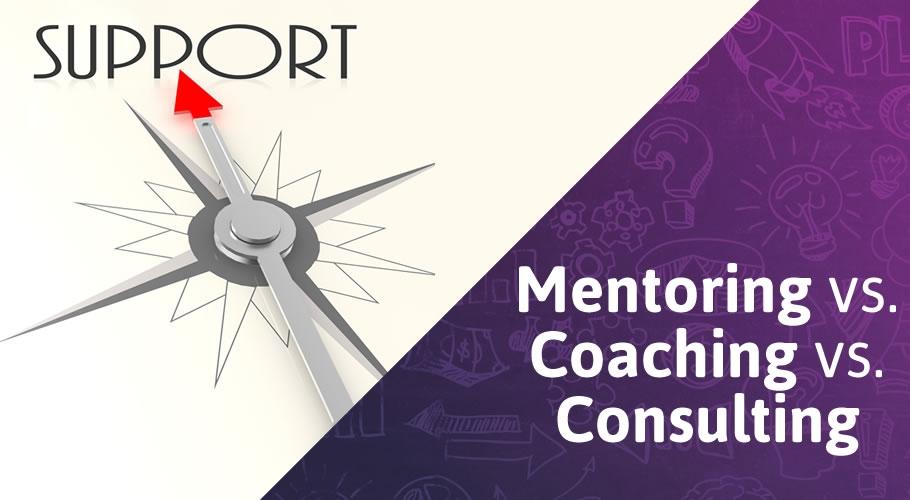 The Difference Between a Business Coach, a Mentor,  and  a Consultant