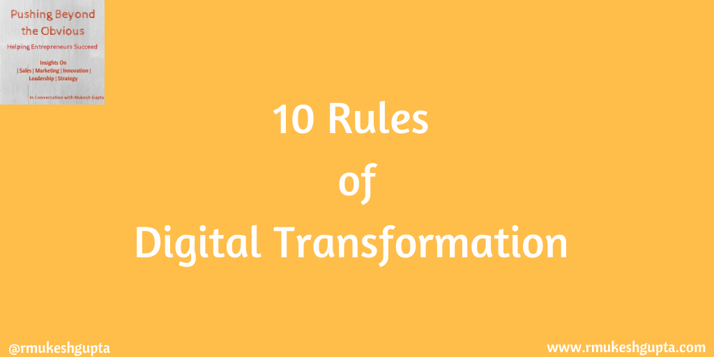 The 10 Rules of Digital Transformation