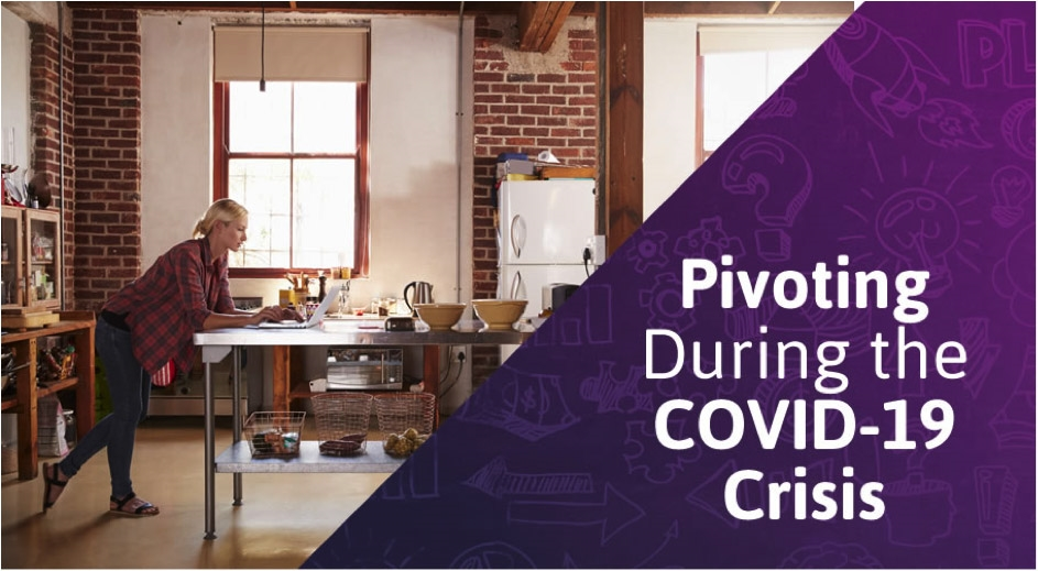 How to Pivot Your Small Business Strategy During the COVID-19 Crisis