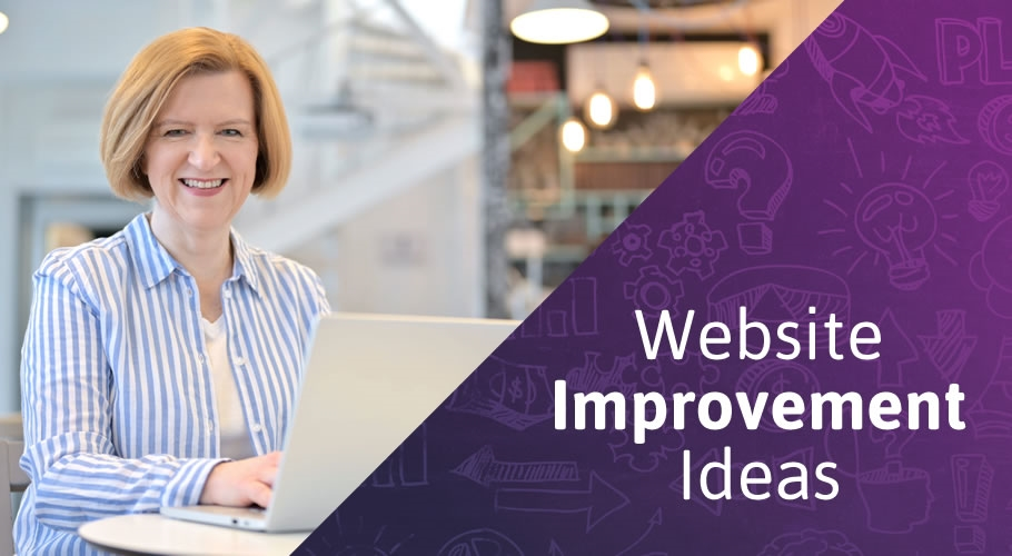 5 Website Improvement Ideas for a New Economy