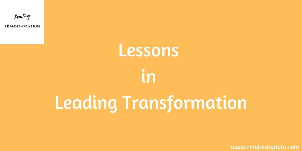 Lessons in Leading Transformation