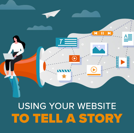 How to Tell a Story With Your Website