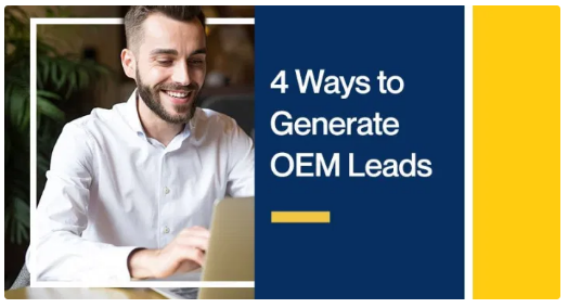 4 Ways to Generate OEM Leads
