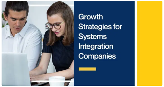 Growth Strategies for Systems Integration Companies