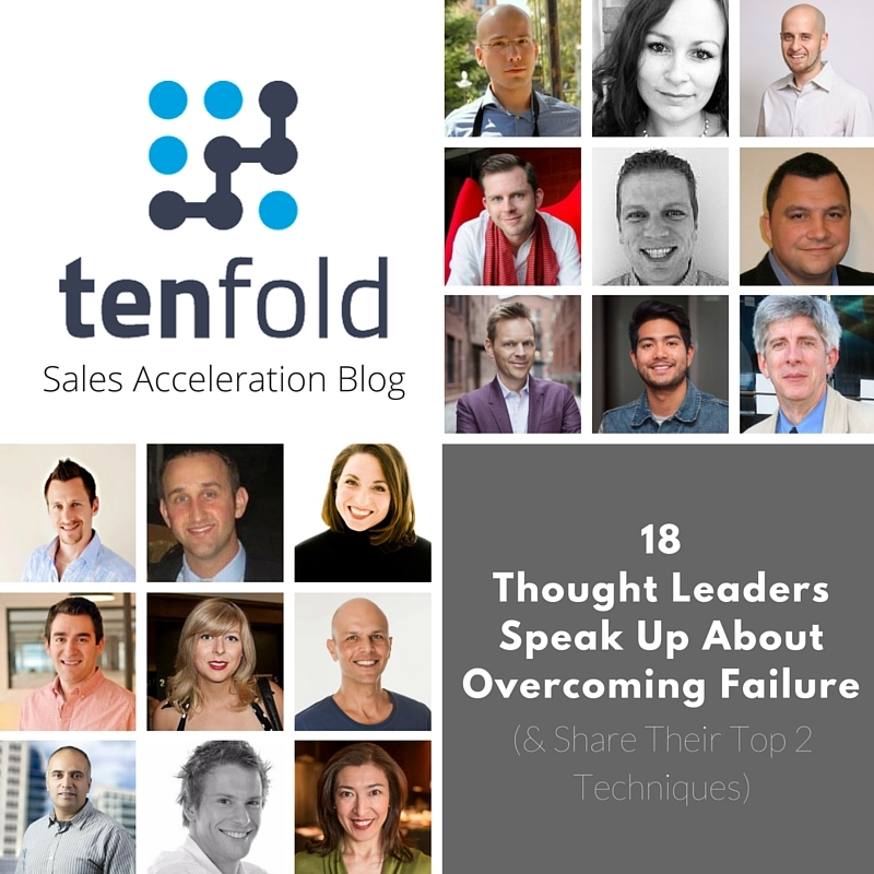 18 Thought Leaders Speak Up About Overcoming Failure ( and  Share Their Top 2 Techniques)