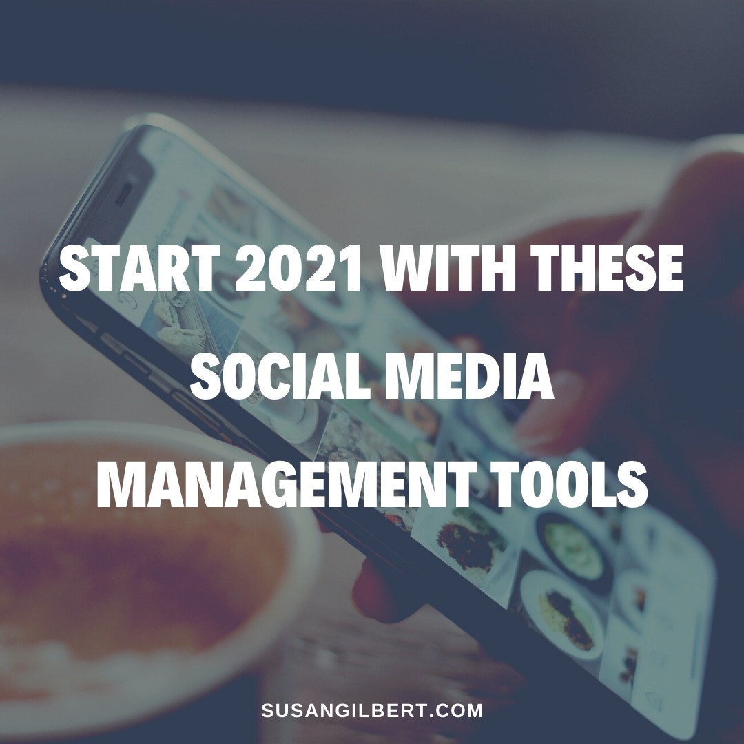 Start 2021 With These Social Media Management Tools