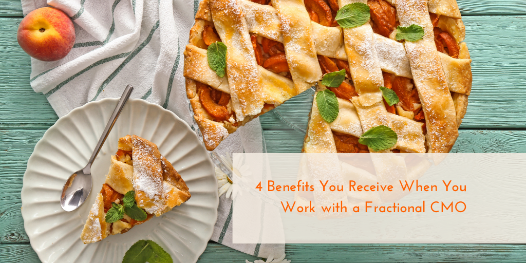 4 Benefits You Receive When You Work with a Fractional CMO