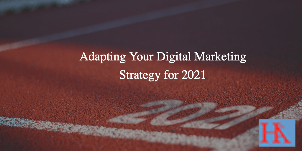 Adapting Your Digital Marketing Strategy: Why You Must Up Your Game
