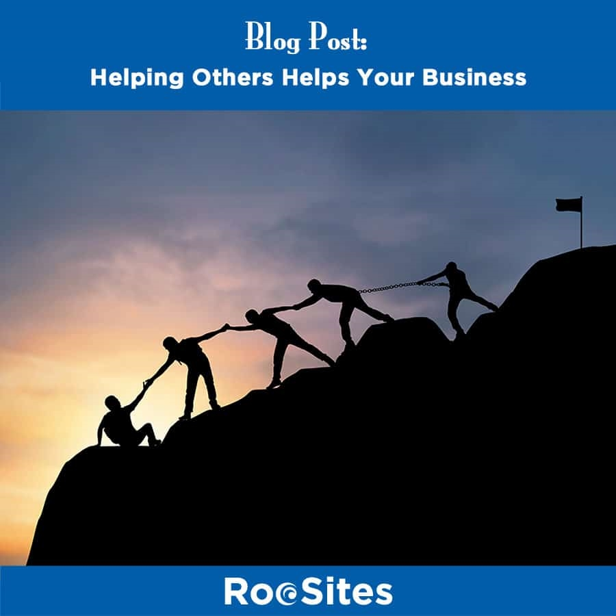 Helping Others Helps Your Business