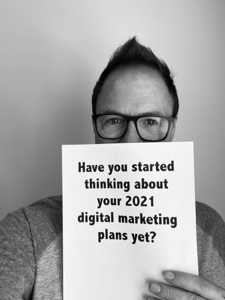 Is Your Digital Marketing Ready for 2021? Here Are 3 of the Most Important Things.