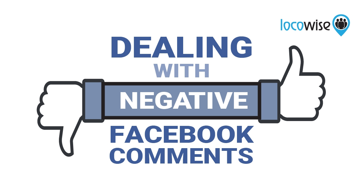 Dealing With Negative Facebook Comments