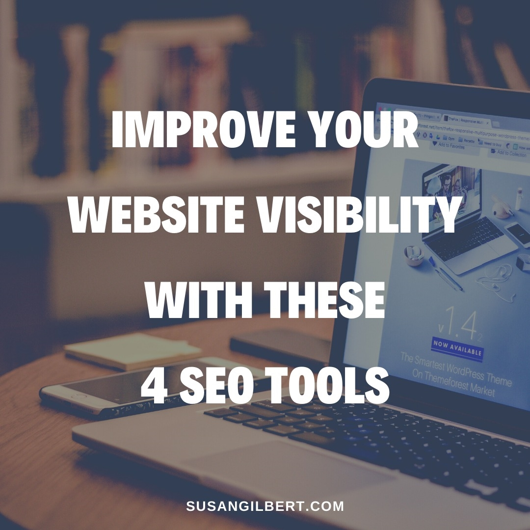 Improve Your Website Visibility with These 4 SEO Tools