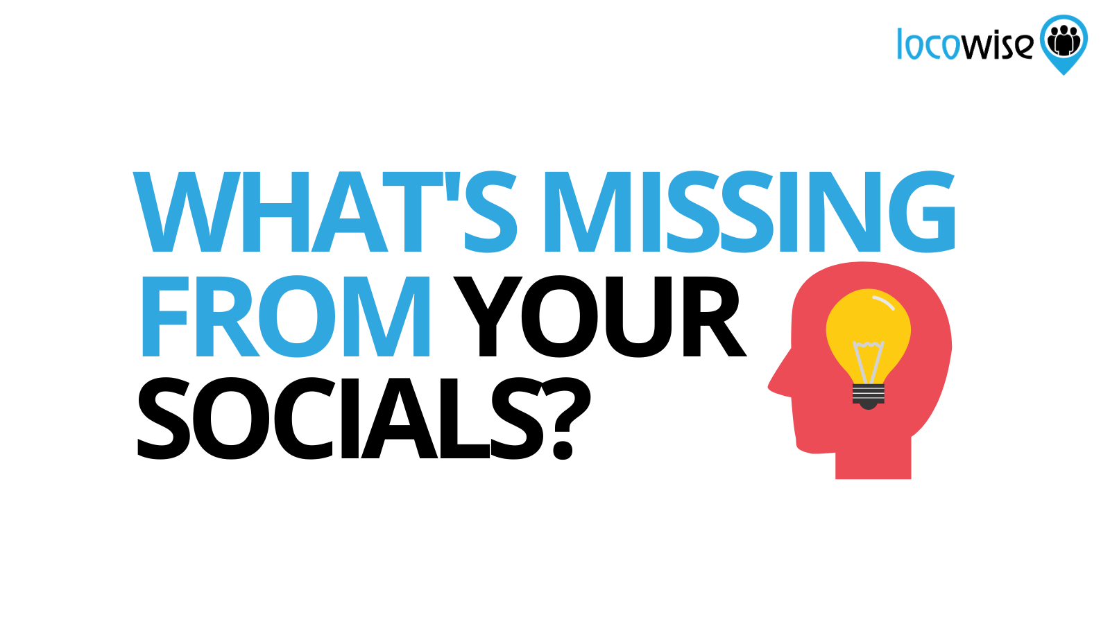 What's Missing From Your Socials?