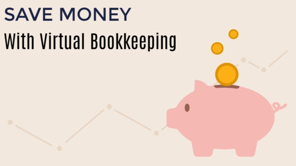 7 Reasons Why Virtual Bookkeeping Is Here to Stay