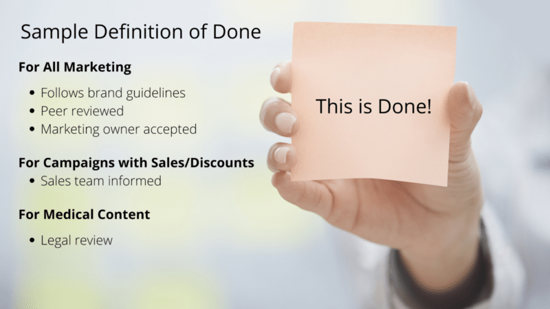 "The importance of defining ""done"" in agile marketing"