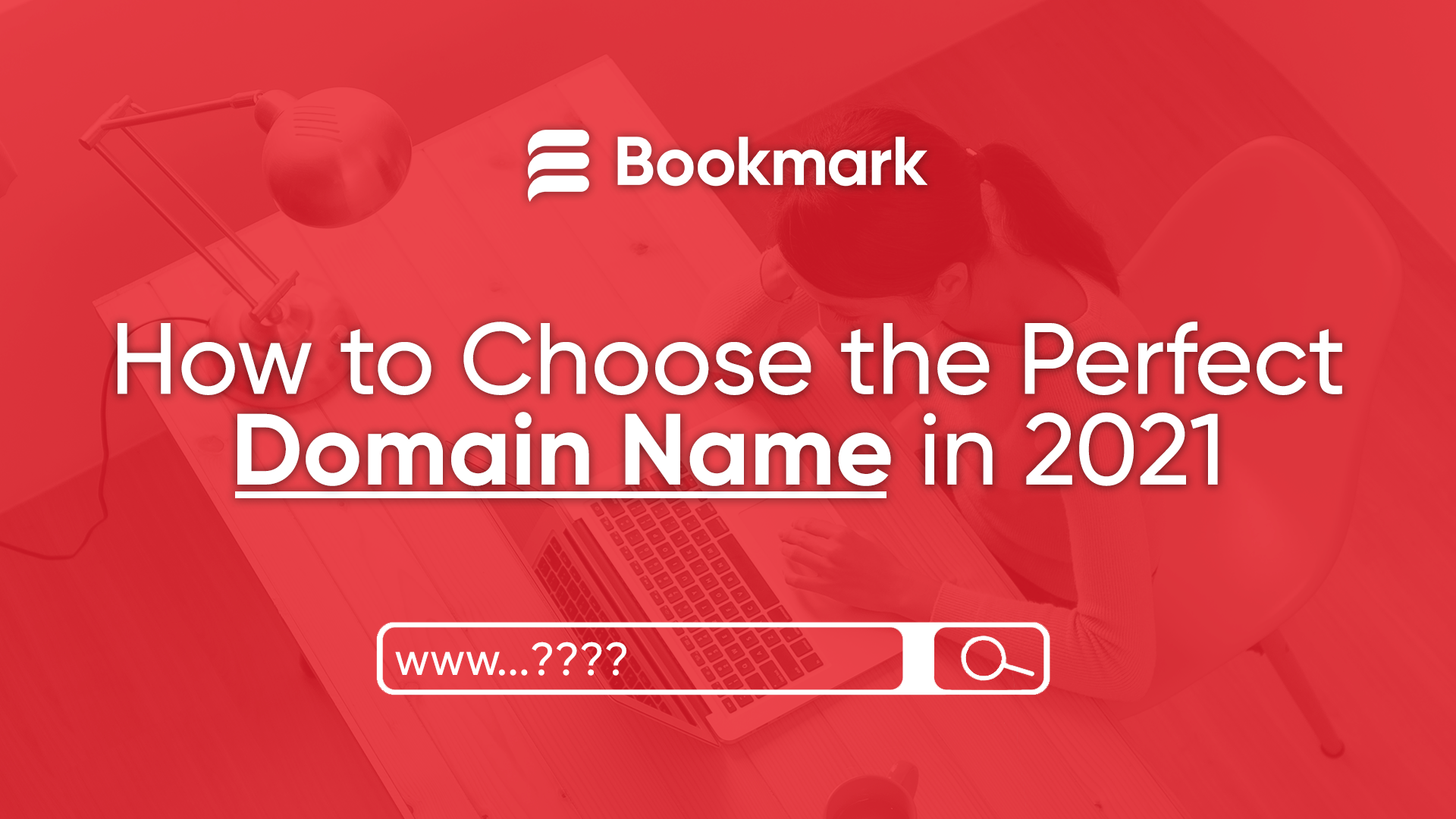 How to Choose the Perfect Domain Name in 2021