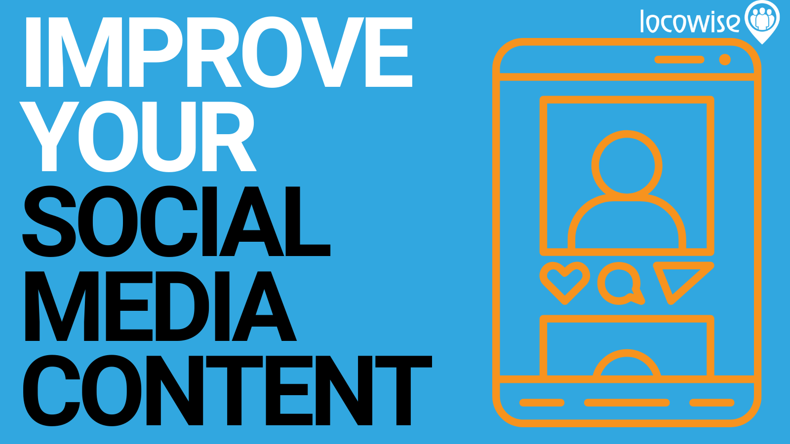 How to Improve Your Social Media Content