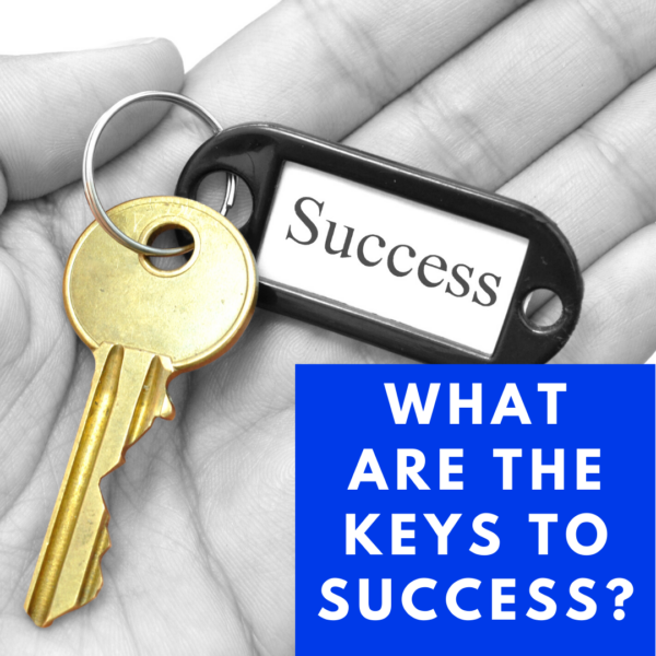 what are the keys to success