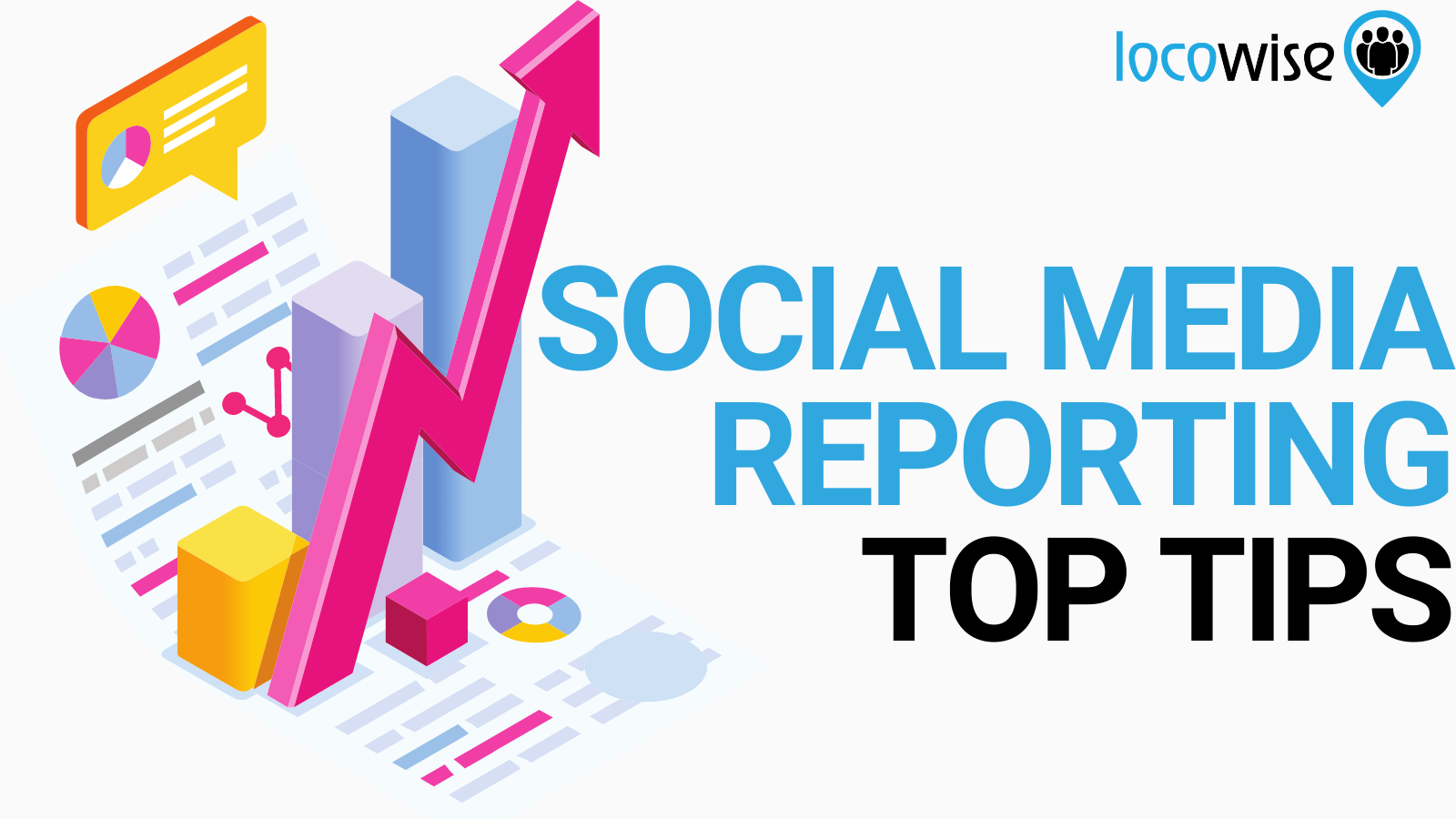 Top Tips For Your Social Media Reports