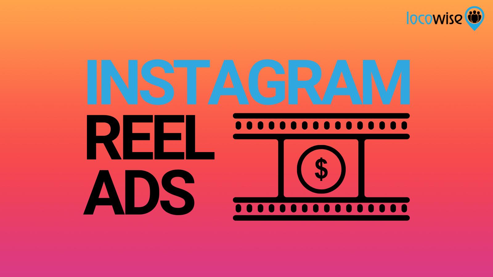 Instagram Reel Ads Worldwide